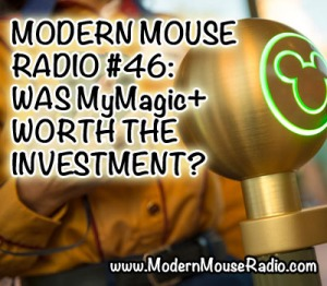 MODERN MOUSE  RADIO 46 WAS MyMagicPLUS  WORTH THE  INVESTMENT